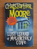 Christopher Moore - The lust lizard of melancholy cove