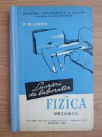 Anticariat: D. Blumen - Lucrari de laborator la fizica mecanica
