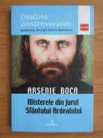 Anticariat: Dan Silviu Boerescu - Arsenie Boca. Misterele din jurul Sfantului Ardealului