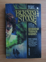 Anticariat: Deborah Turner Harris - The burning stone