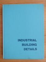 Duane Roycraft - Industrial building details
