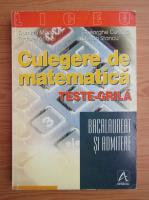 Dumitru Marin - Culegere de matematica. Teste grila. Bacalaureat si admitere