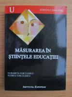 Elisabeta Voiculescu - Masurarea in stiintele educatiei