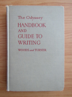 Anticariat: George Woods - The Odyssey handbook and guide to writing