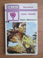 Anticariat: Gwen Westwood - Zulu moon