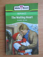 Anticariat: Jeanne Allan - The waiting heart