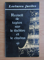Anticariat: Lectures facules. Recueil de textes sur le theatre et le cinema