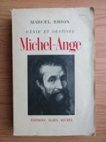 Marcel Brion - Genie et destinee Michel-Ange (1935)