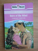 Anticariat: Margaret Pargeter - Born of the wind