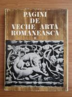 Pagini de veche arta romaneasca (volumul 2)