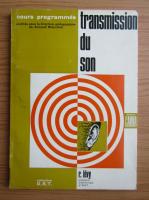 Anticariat: R. Levy - Transmission du son