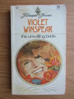 Violet Winspear - The unwilling bride
