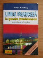 Anticariat: Viorica Aura Paus - Limba franceza in scoala romaneasca