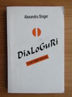 Anticariat: Alexandru Singer - Dialoguri contemporane