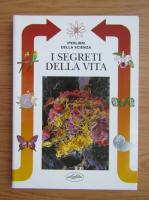 Anticariat: Barbara Gallavotti - I segreti della vita