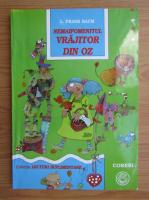 Frank L. Baum - Nemaipomenitul vrajitor din Oz
