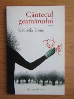 Gabriela Toma - Cantecul geamanului