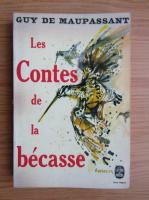 Anticariat: Guy de Maupassant - Contes de la Becasse