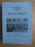 Iard, a 13-a intalnire a Adventistilor din Romania aflati in diaspora. Adu-ti aminte