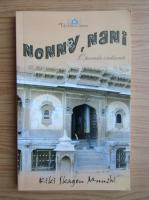 Anticariat: Kiki Skagen Munshi - Nonny, Nani