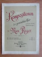Anticariat: Kompositionen fur gemischten Chor von Max Reger