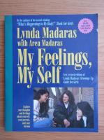 Anticariat: Lynda Madaras - My feelings, my self