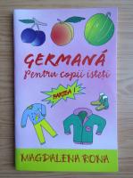Anticariat: Magdalena Rona - Germana pentru copii isteti