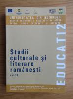 Mircea Anghelescu - Studii culturale si literare romanesti (volumul 4)