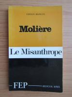 Moliere - Le Misanthrope (editie bilingva)
