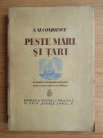 N. M. Condiescu - Peste mari si tari (1936)
