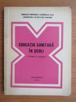 Anticariat: O. Fodor - Educatia sanitara in scoli. Culegeri de prelegeri