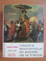 Anticariat: Pierre Chaunu - Histoire economique et sociale de la France (volumul 1)