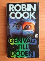 Anticariat: Robin Cook - Genvag till doden