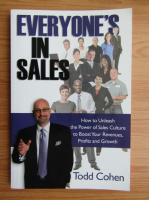 Anticariat: Todd Cohen - Everyone's in sales