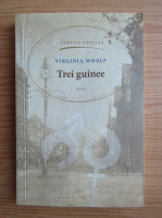 Virginia Woolf - Trei guinee