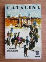 Anticariat: W. Somerset Maugham - Catalina