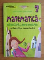 Anton Negrila - Matematica. Algebra, geometrie. Clasa a VII-a, semestrul 2, partea a II-a (2015)