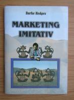 Burke Hedges - Marketing imitativ