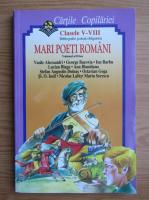 Cartile copilariei. Clasele V-VIII. Bibliografie scolara obligatorie. Mari poeti romani (volumul 2)