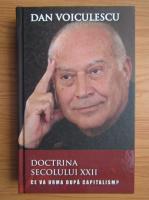 Anticariat: Dan Voiculescu - Doctrina secolului XXII
