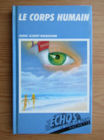 Anticariat: Daniel Alibert Kouraguine - Le corps humain