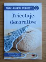 Dorothy T. Ratigan - Tricotaje decorative