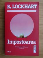 Anticariat: E. Lockhart - Impostoarea