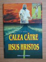 Anticariat: Ellen G. White - Calea catre Iisus Hristos