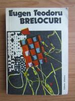 Anticariat: Eugen Teodoru - Brelocuri