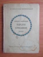 Anticariat: Gerhart Hauptmann - Suflete stinghere (1922)