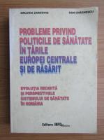 Grujica Zarcovic - Probleme privind politicile de sanatate in tarile Europei centrale si de rasarit