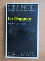 Anticariat: John Lewis Carlino - Le flingueur