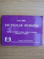 Anticariat: Lucia Abil - Dictionar bursier. Termeni in limbile romana, engleza, franceza, germana si italiana