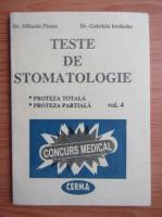 Anticariat: Mihaela Pauna - Teste de stomatologie (volumul 4)